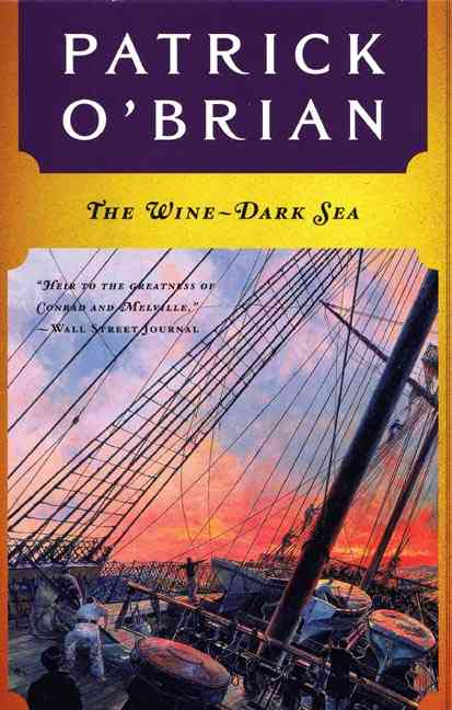 The Wine-Dark Sea By O'Brian, Patrick