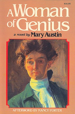 A Woman of Genius By Austin, Mary Hunter